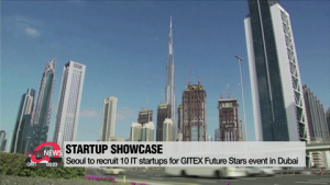 Seoul to recruit 10 IT start-ups for tech showcase in Dubai
