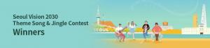 Seoul Vision 2030 Theme Song & Jingle Contest Winners